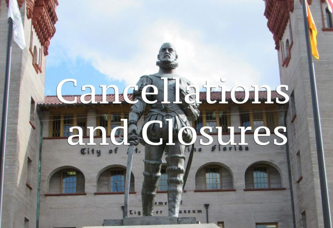 cancellations and closures in st augustine florida
