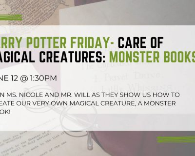 graphic for harry potter friday care of magical creatures st johns county public library