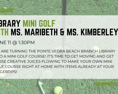 graphic for library mini golf st johns county public library